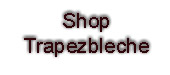 Shop-Trapezbleche